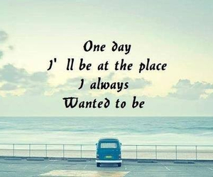 quotes, Dream, and place image