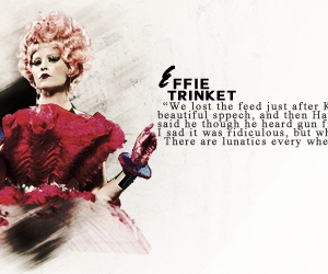 the hunger games, catching fire, and effie trinket image