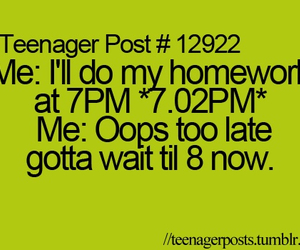 homework, teenager post, and funny image