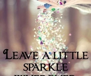 sparkle, quotes, and glitter image