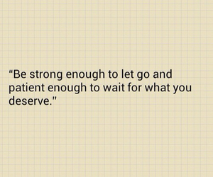 be strong, quote, and let go image