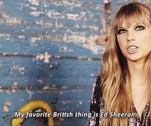 Taylor Swift, ed sheeran, and british image