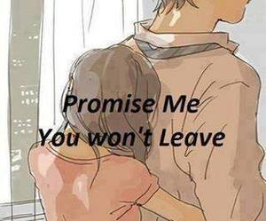 love, promise, and leave image
