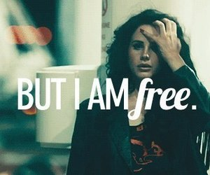 lana del rey, free, and quote image