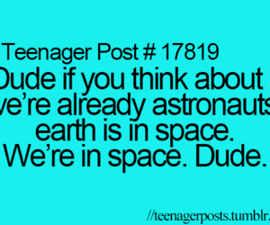 teenager post, dude, and space image