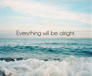 alright, beautiful, and quote image