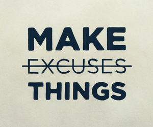 quote and excuses image