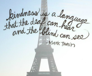 quote, paris, and kindness image