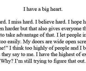 I Have A Big Heart Via Tumblr On We Heart It