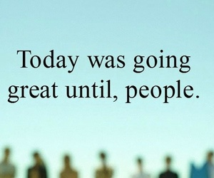 people, quote, and funny image