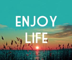 life, enjoy, and enjoy life image