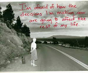 decisions, life, and postsecret image