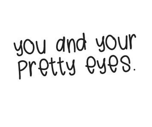 eyes, pretty, and quote image