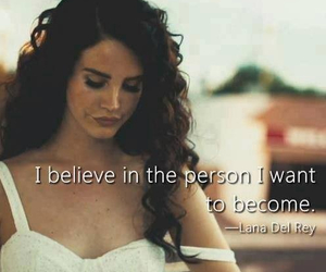 lana del rey, quotes, and believe image