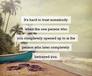 quote, trust, and betrayed image