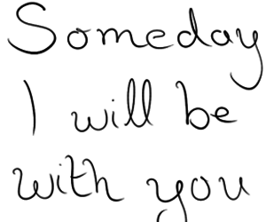 someday and love image