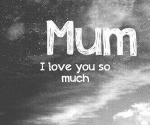mum, love, and mother image