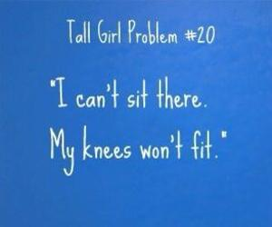 knees, tall girl problems, and can't sit image