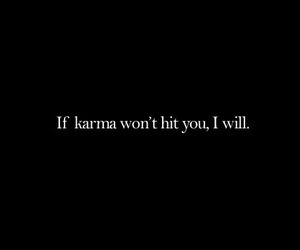 karma, quote, and text image