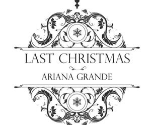 ariana grande, christmas, and last christmas image