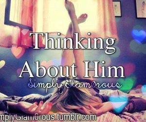 thinking, love him, and just him image