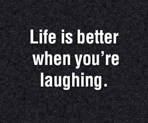 beautiful, better, and laugh image