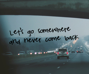 quotes, travel, and somewhere image