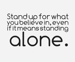 alone, believe, and quote image