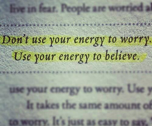 quotes, believe, and energy image