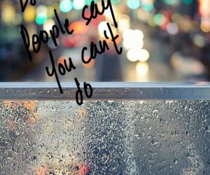 do, quote, and rain image