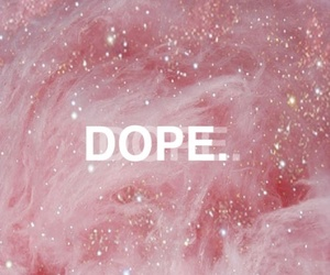 dope, pink, and galaxy image
