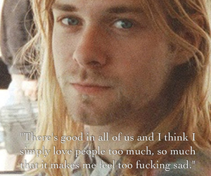 nirvana, quote, and kurt cobain image