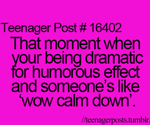 dramatic and teenager post image
