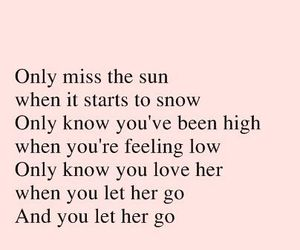 passenger, let her go, and love image