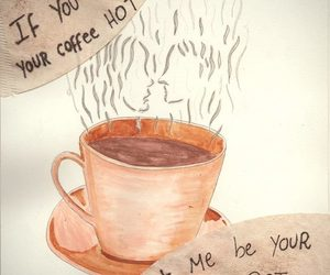 coffee, pot, and i wanna be yours image