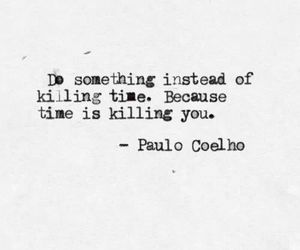 quotes, time, and paulo coelho image