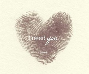 heart, need, and quotes image