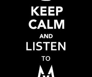 keep calm, maroon 5, and listen image