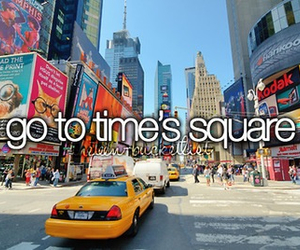 new york, bucket list, and time's square image