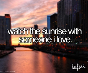 sunrise, love, and bucket list image