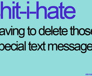 text, delete, and i hate image