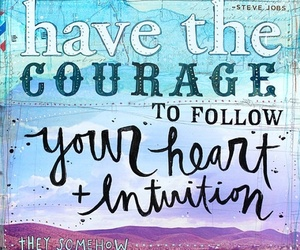quote, courage, and heart image