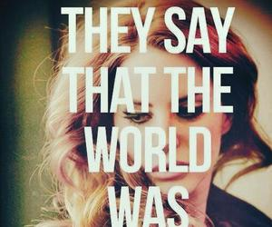 lana del rey, quote, and world image
