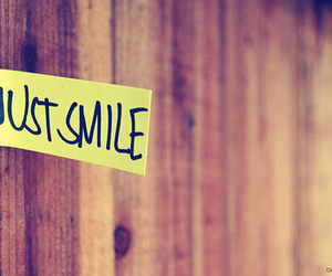 smile, just smile, and quote image