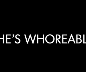 whore, quote, and text image