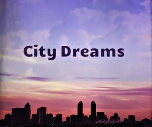 city, quote, and dreams image