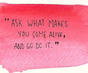 quote, alive, and pink image
