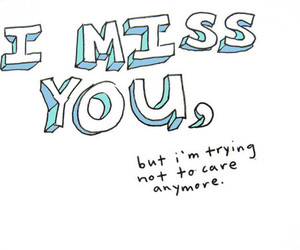 quote, text, and i miss you image