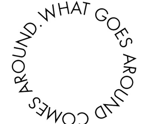 around, comes, and goes image