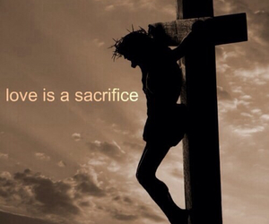 love, sacrifice, and god image